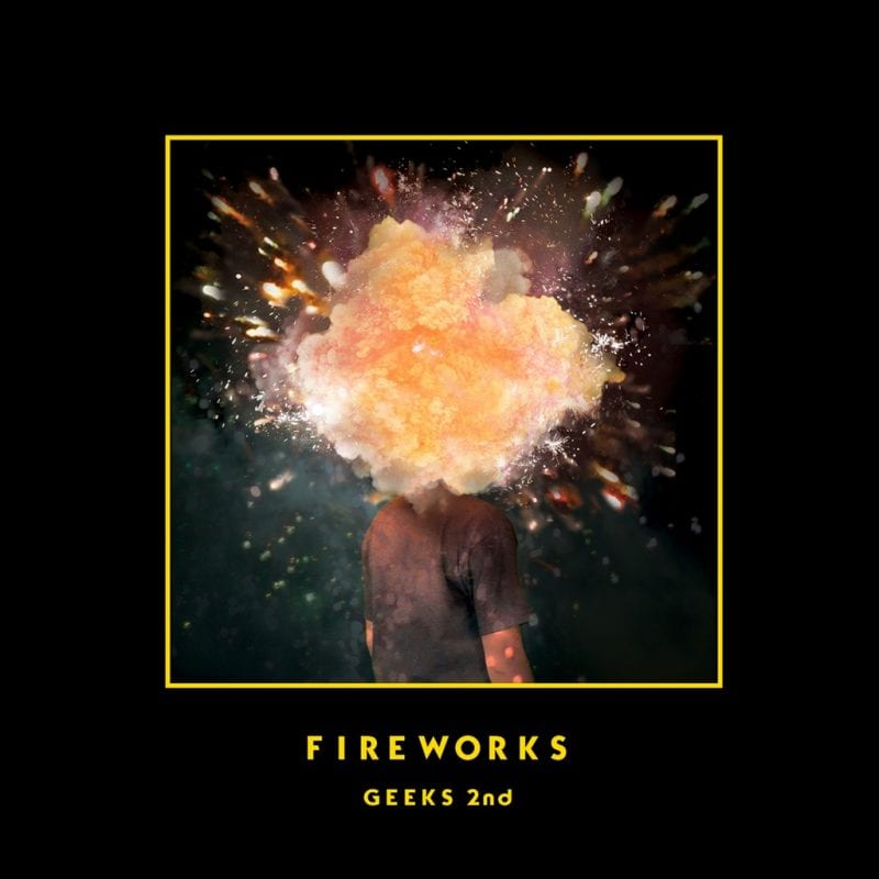 Geeks - Fireworks (album cover)