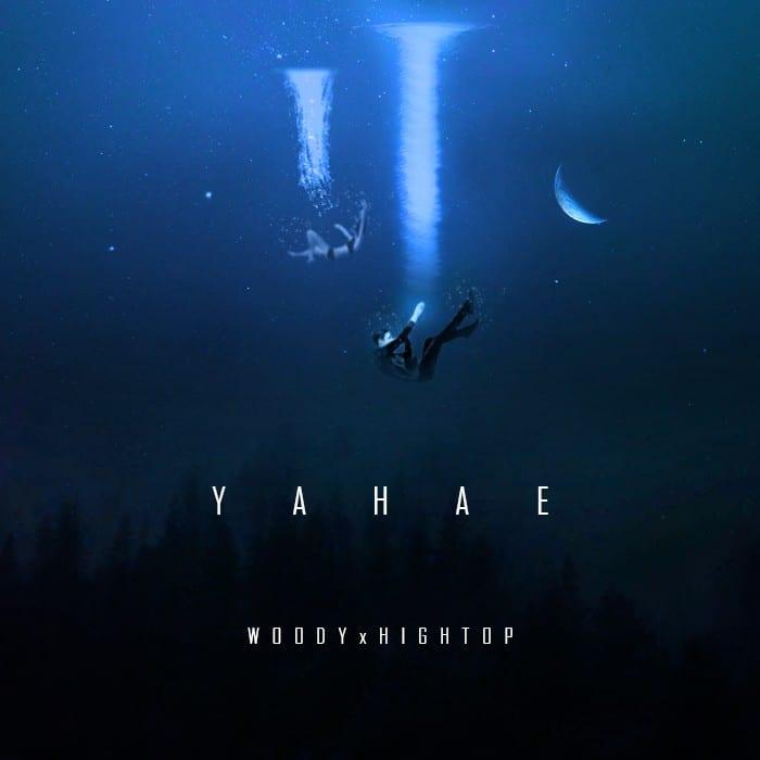 Woody x HighTop - YAHAE (cover art)