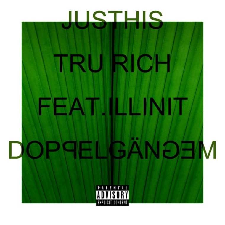 JUSTHIS - Tru Rich (cover art)