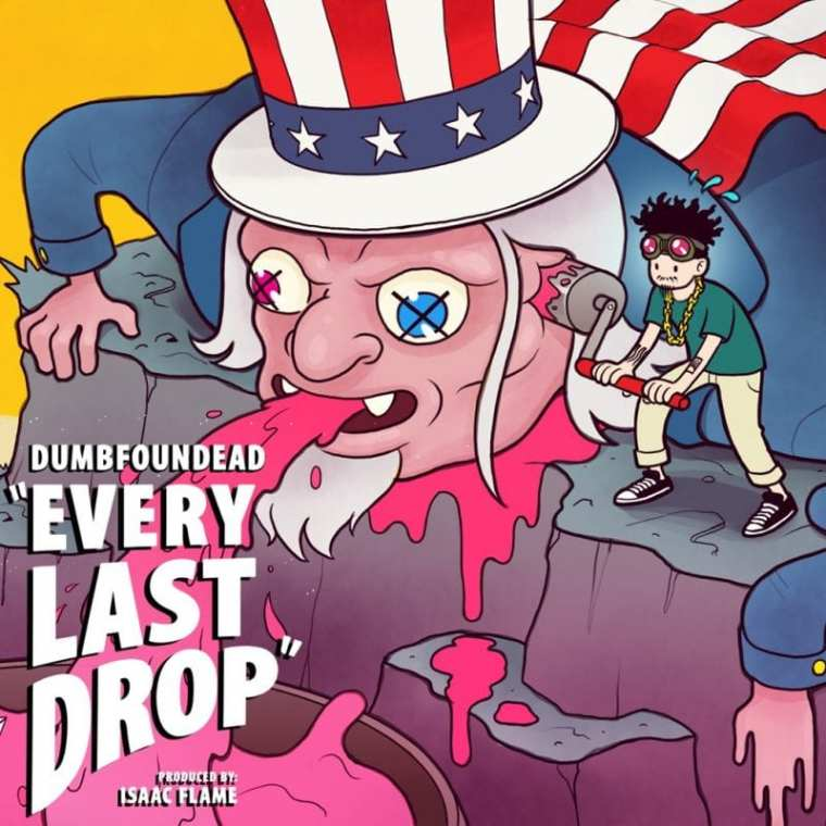 Dumbfoundead - Every Last Drop (cover art)