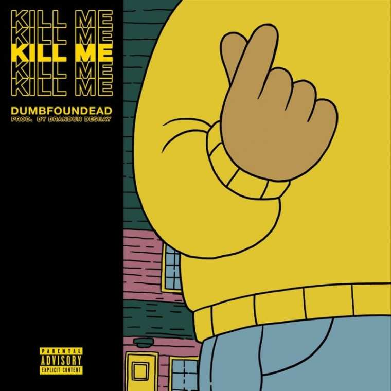Dumbfoundead- Kill Me (cover art)