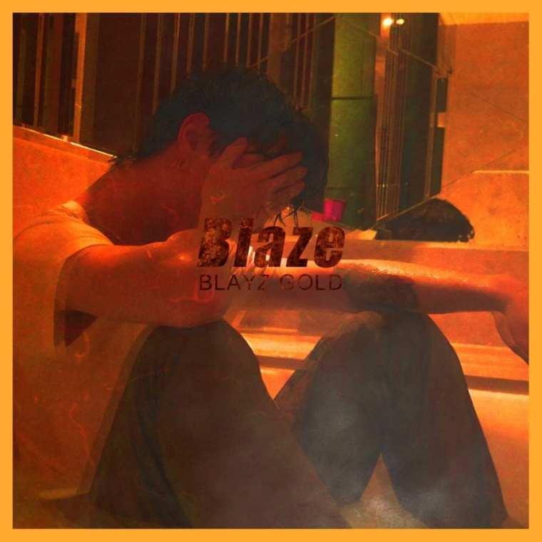 Blayz Gold - Blaze (album cover)