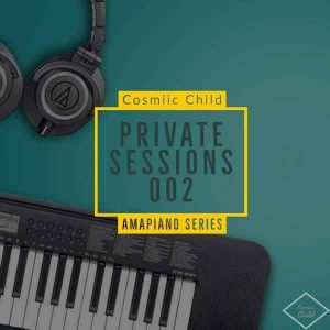 Cosmiic Child – Private Sessions 002 Hiphopza 300x300 - Cosmiic Child – Private Sessions 002