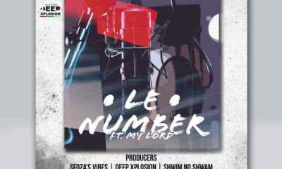 Deep Xplosion – Le Number Ft. My Lord DJ Sfoza Shwim No Shwam Hiphopza - Deep Xplosion – Le Number Ft. My Lord, DJ Sfoza & Shwim No Shwam