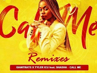 Giant Rats Tyler ICU – Call Me Villager SA Deeper Remix Ft. Sha Sha Hiphopza 2 - Giant Rats & Tyler ICU – Call Me (CeeyChris Remix) Ft. Sha Sha