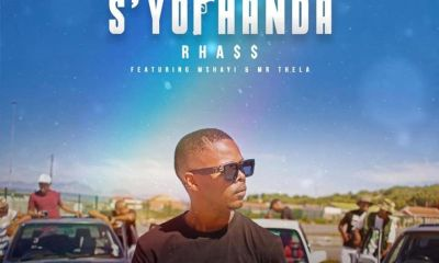 Rhass ft Mshayi  Mr Thela   Syophanda  fakaza2018.com fakaza 2020 - Rhass – S'yophanda Ft. Mshayi & Mr Thela