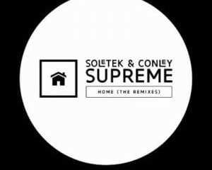 Soletek Conley Supreme – Home Deep Essentials Vocal Mix Hiphopza - Soletek & Conley Supreme – Home (Deep Essentials Vocal Mix)