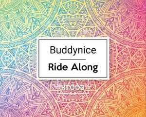 Buddynice – Ride Along Redemial Mix Hiphopza - Buddynice – Ride Along (Redemial Mix)