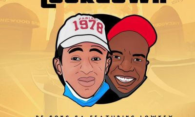 De Song SA – Lockdown Ft. Lowkey Hiphopza - De Song SA – Lockdown Ft. Lowkey