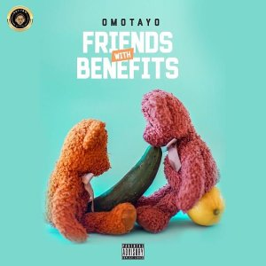 Omotayo Friends with Benefits Hip Hop More 300x300 - Omotayo – Friends with Benefits