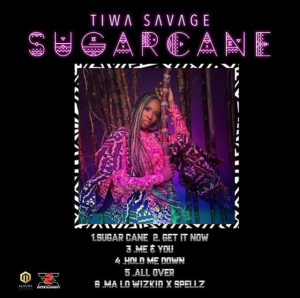 Tiwa savage sugarcane ep artwork Hip Hop More 4 300x298 - Tiwa Savage – All Over