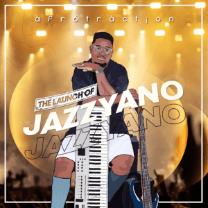 Afrotraction The Launch of JazzYano zip album download zamusic Hip Hop More 7 300x300 - Afrotraction – Wish (feat. Babyman & Mbalizethu)