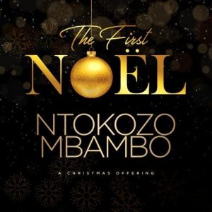 Ntokozo Mbambo – The First Noel mp3 download zamusic 16 Hip Hop More 1 300x300 - Ntokozo Mbambo – Story Time: Our Greatest Gift Ft. The Little Ones (Live)