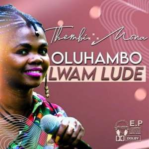 Thembi Mona – Oluhambo Lwam Lude mp3 download zamusic Hip Hop More 1 - Thembi Mona – Suka Kum