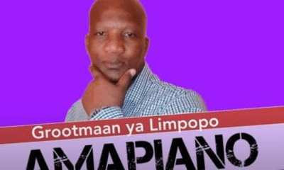 Grootmaan ya Limpopo – Amapiano mp3 download zamusic Hip Hop More - Grootmaan ya Limpopo – Amapiano