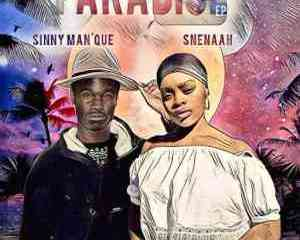 Sinny ManQue Snenaah – Paradise mp3 download zamusic Hip Hop More - Sinny Man'Que & Snenaah – Paradise
