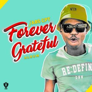 Jabs CPT – Forever Grateful mp3 download zamusic Hip Hop More 15 300x300 - Jabs CPT – All Rise