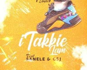 Foreg Zampul – iTakkie Lam ft Sanele Gsj mp3 download zamusic 1 Hip Hop More - Foreg Zampul – iTakkie Lam ft Sanele & Gsj