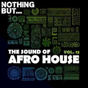 Nothing But… The Sound of Afro House Vol. 13 mp3 download zamusic Hip Hop More 1 - Alan De Laniere – Moving Closer