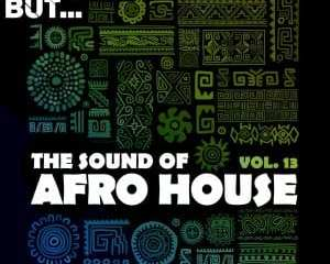 Nothing But… The Sound of Afro House Vol. 13 mp3 download zamusic Hip Hop More 7 - Sergio Martella – Soleil D'Afrique