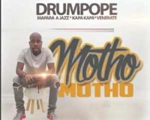 Drum Pope – Motho ft Mapara A Jazz Kapa Kapa Venerate mp3 download zamusic Hip Hop More - Drum Pope – Motho ft Mapara A Jazz, Kapa Kapa & Venerate