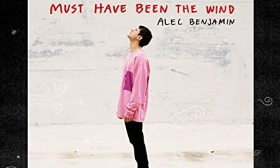 Alec Benjamin Must Have Been The Wind scaled Hip Hop More - Alec Benjamin – Must Have Been The Wind