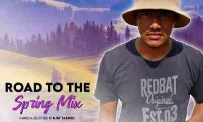 DJ Tazino – Road To The Spring Mix mp3 download zamusic Hip Hop More - DJ Tazino – Road To The Spring Mix