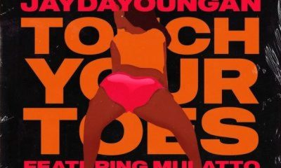 JayDaYoungan ft Mulatto Touch Your Toes scaled Hip Hop More - JayDaYoungan ft Mulatto – Touch Your Toes