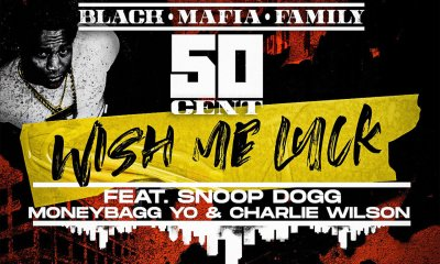 wish me luck Hip Hop More - 50 Cent Ft. Snoop Dogg, Moneybagg Yo & Charlie Wilson – Wish Me Luck