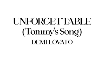 images Hip Hop More - Demi Lovato – Unforgettable (Tommy's Song)