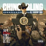 Chingo Bling – They Still Can't Deport Us All (Mixtape)