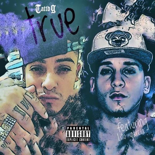 Tattd G – True ft Lito Garcia (Audio)