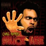 "Chris Rivers – ""Bruce Lee"" (Freestyle)"