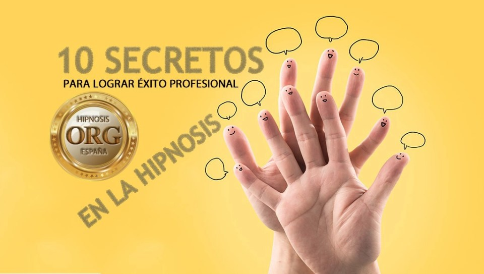 10 secretos para tener éxito en la hipnosis