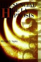 lo esencial de la hipnosis
