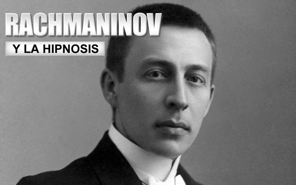 rachmaninov-y-la-hipnosis-2