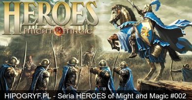 Seria Heroes of Might and Magic 002 na blogu o fantastyce Hipogryf.pl
