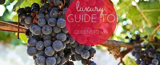 luxury guide to queenstown new zealand