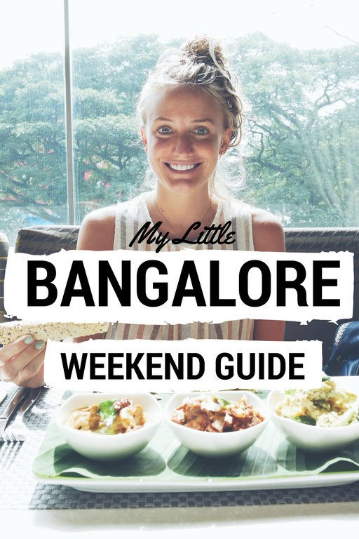 My Little Weekend Guide to Bangalore