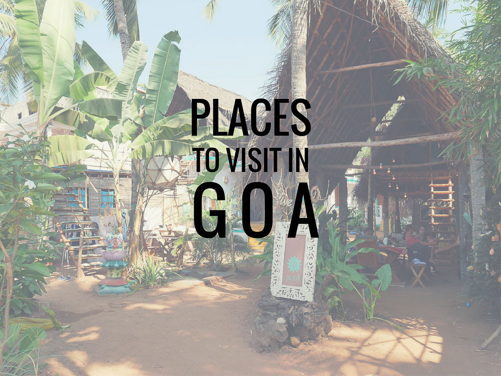 dating places in goa Dating places in south goa published: 27102017 village of galgibaga located in canacona, near the goa-karnataka border, galgibaga has a rich tradition and culture.