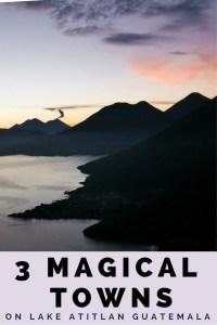 3 magical towns lake atitlan pinterest