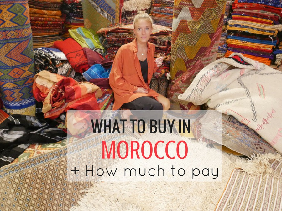 Shopping In Morocco What To Buy In Morocco And How Much
