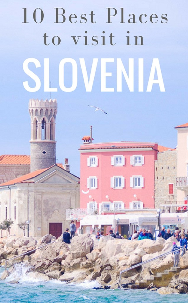 10 Best Places To Visit In Mexico: 10 Best Places To Visit In Slovenia