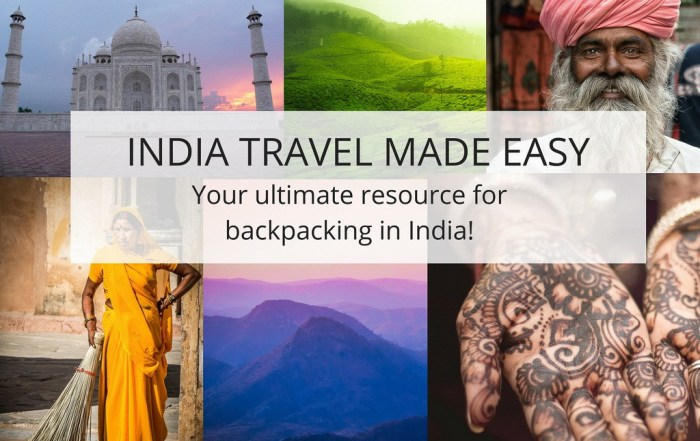 Travel to India Made Easy With This Step By Step Guide