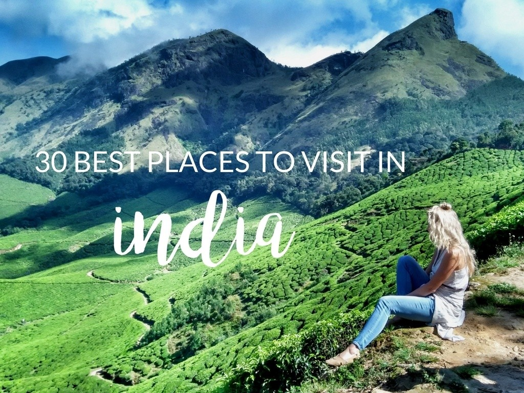 The 30 Best Places to Visit in India   Hippie in Heels The 30 Best Places to Visit in India