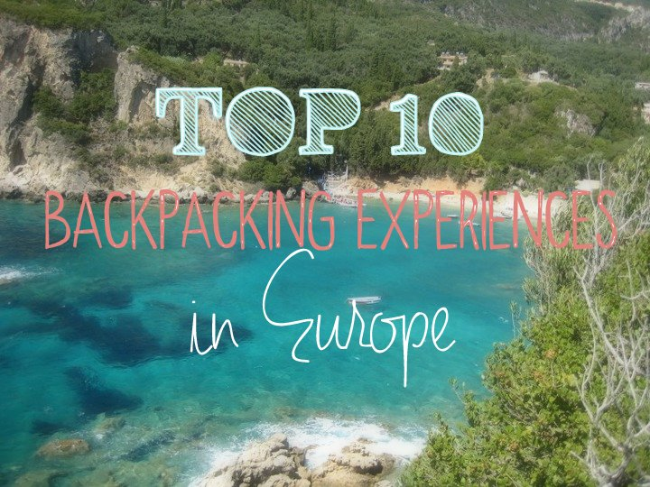 experiences to have backpacking europe