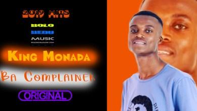 King Monada - Ba Complainer