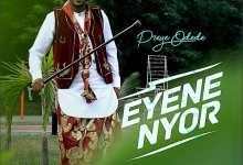 Preye Odede - Enyene Nyor (Marvelous)