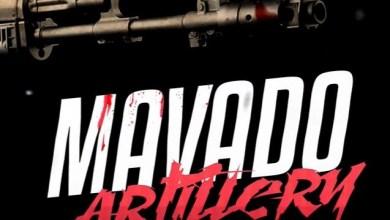 Mavado Artillery