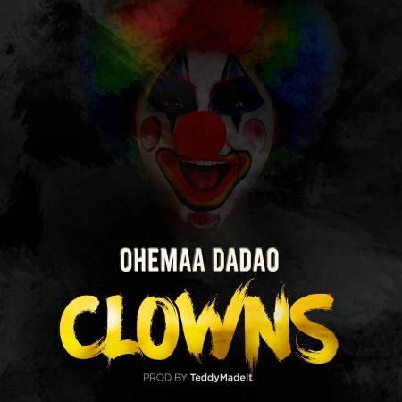Ohemaa Dadao - Clowns